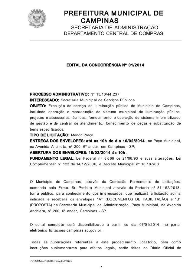 PREFEITURA M U NICIPAL DE CAMPINAS SECRETARIA DE ADMINISTRAÇÃO  DEPARTAMENTO CENTRAL DE COMPRAS  EDITAL DA CONCORRÊNCIA N ...