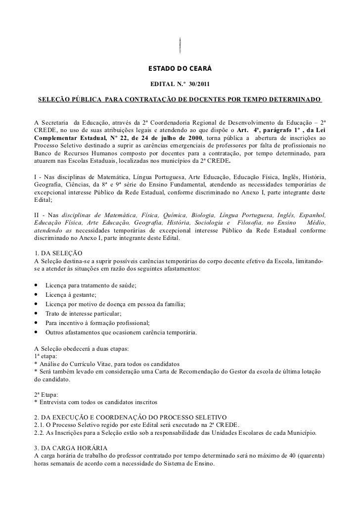 ESTADO DO CEARÁ                                           EDITAL N.º 30/2011    SELEÇÃO PÚBLICA PARA CONTRATAÇÃO DE DOCENT...