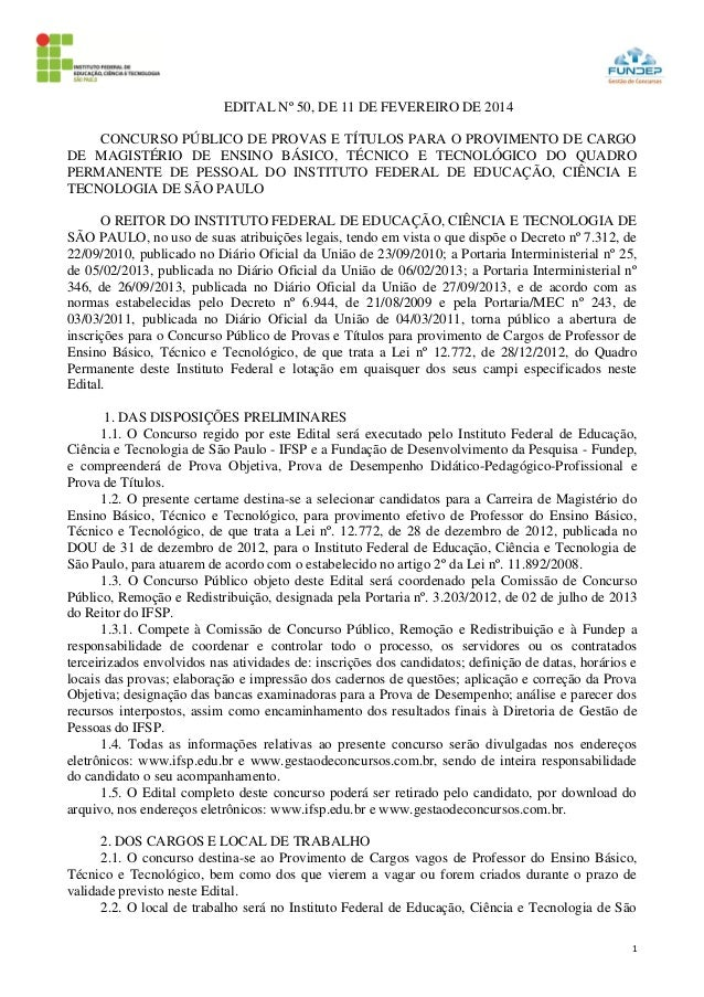 1 EDITAL Nº 50, DE 11 DE FEVEREIRO DE 2014 CONCURSO PÚBLICO DE PROVAS E TÍTULOS PARA O PROVIMENTO DE CARGO DE MAGISTÉRIO D...