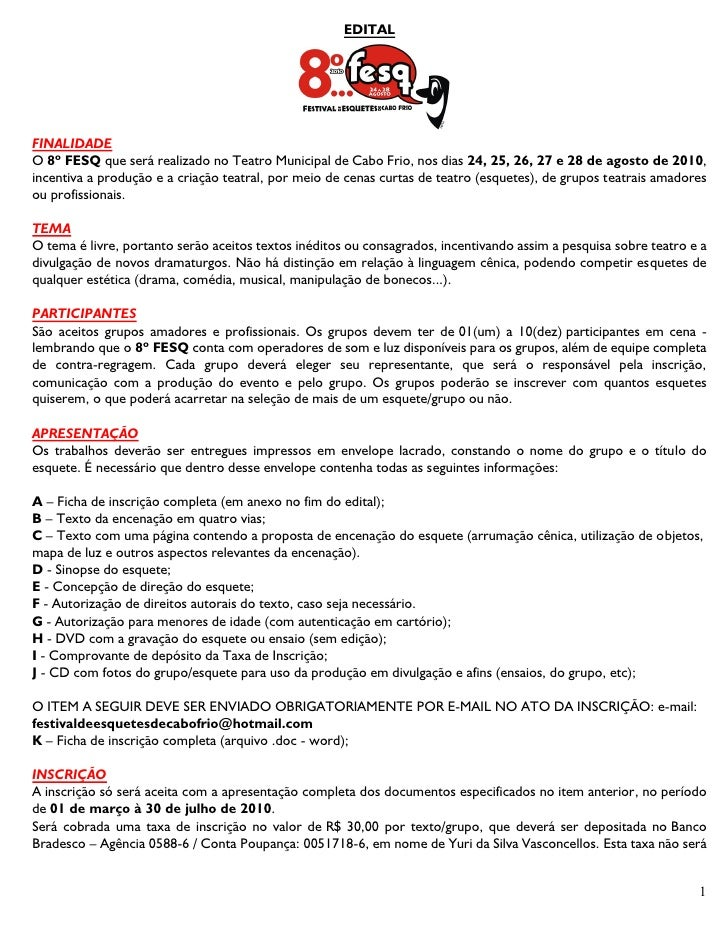 EDITAL     FINALIDADE O 8º FESQ que será realizado no Teatro Municipal de Cabo Frio, nos dias 24, 25, 26, 27 e 28 de agost...