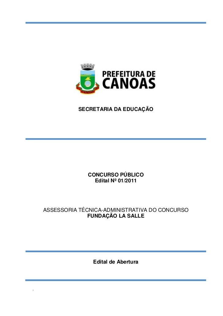 SECRETARIA DA EDUCAÇÃO                 CONCURSO PÚBLICO                   Edital Nº 01/2011    ASSESSORIA TÉCNICA-ADMINIST...