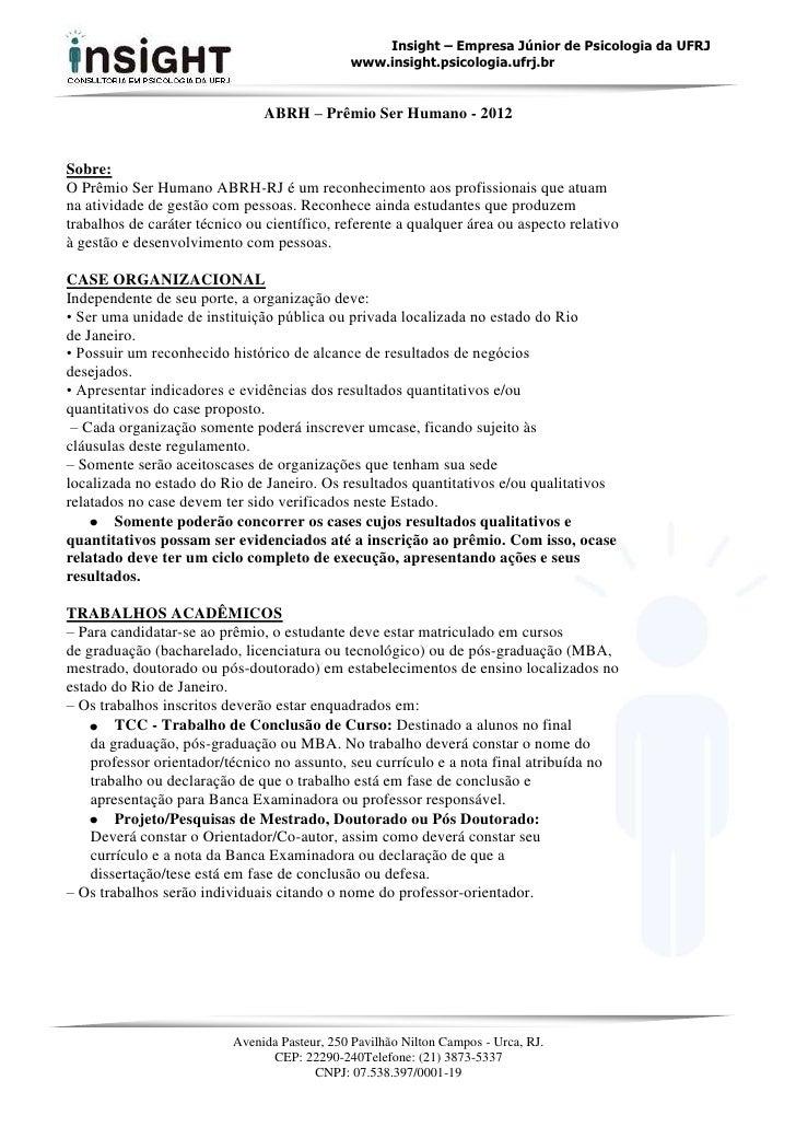 Insight – Empresa Júnior de Psicologia da UFRJ                                              www.insight.psicologia.ufrj.br...