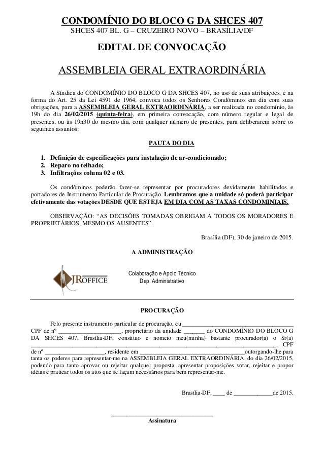 CONDOMÍNIO DO BLOCO G DA SHCES 407 SHCES 407 BL. G – CRUZEIRO NOVO – BRASÍLIA/DF EDITAL DE CONVOCAÇÃO ASSEMBLEIA GERAL EXT...