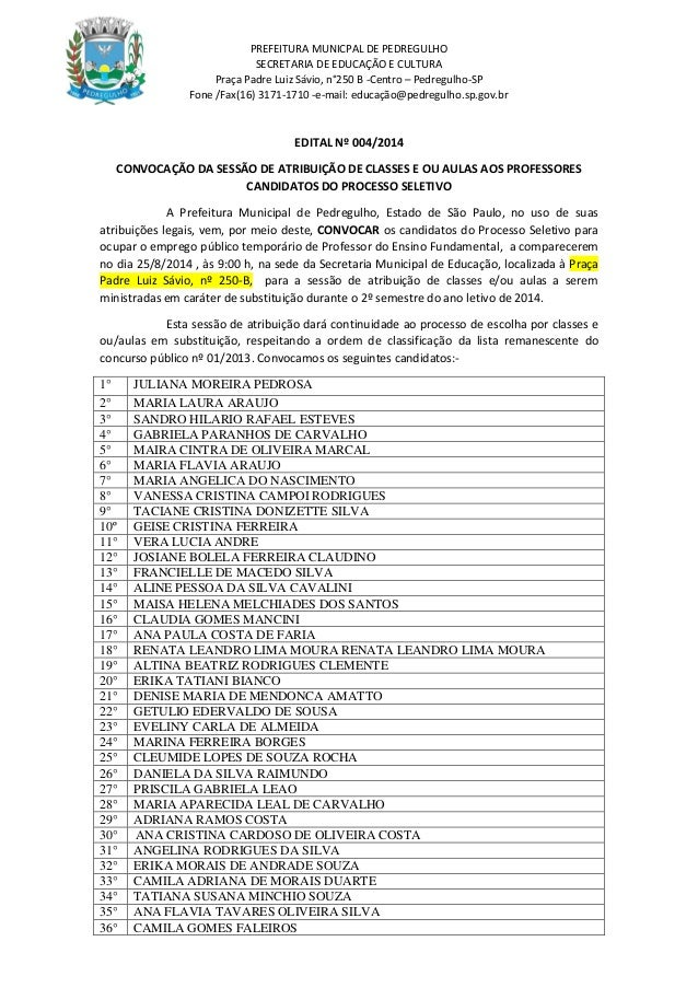 PREFEITURA MUNICPAL DE PEDREGULHO SECRETARIA DE EDUCAÇÃO E CULTURA Praça Padre Luiz Sávio, n°250 B -Centro – Pedregulho-SP...