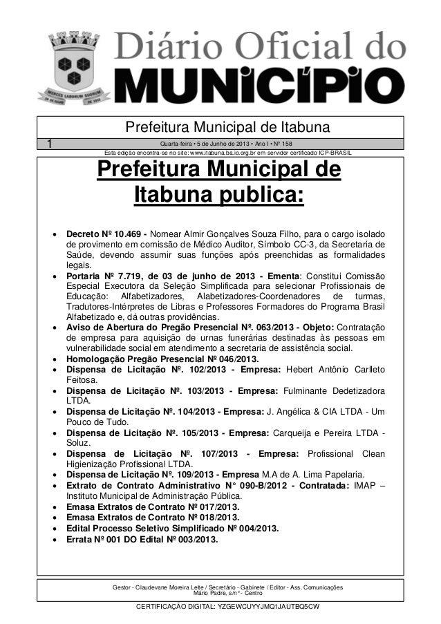 Gestor - Claudevane Moreira Leite / Secretário - Gabinete / Editor - Ass. ComunicaçõesMário Padre, s/n° - CentroCERTIFICAÇ...