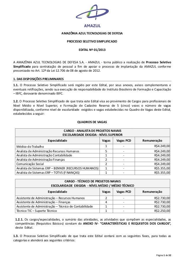 AMAZÔNIA AZUL TECNOLOGIAS DE DEFESA PROCESSO SELETIVO SIMPLIFICADO EDITAL Nº 01/2013  A AMAZÔNIA AZUL TECNOLOGIAS DE DEFES...