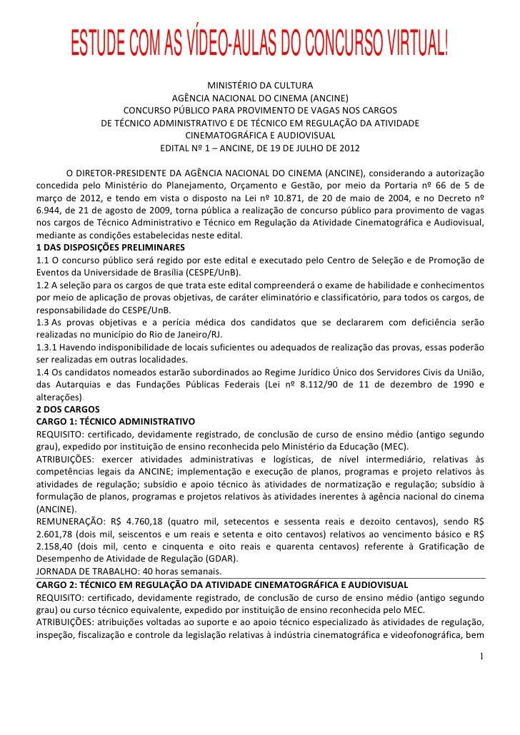 ESTUDE COM AS VÍDEO-AULAS DO CONCURSO VIRTUAL!                                     MINISTÉRIO DA CULTURA                  ...