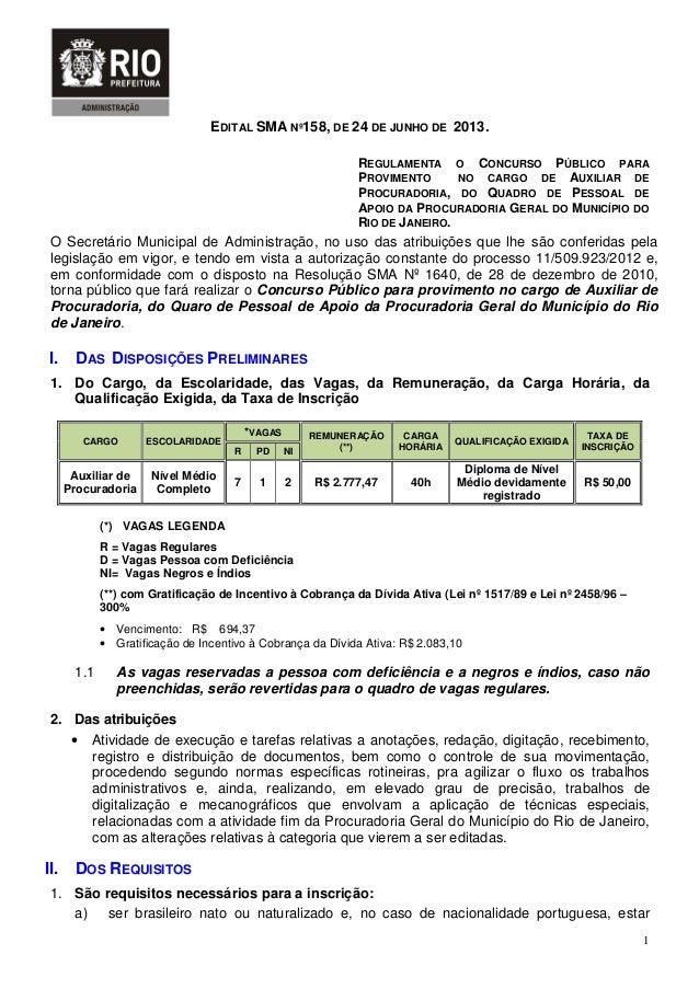 1EDITAL SMA Nº158, DE 24 DE JUNHO DE 2013.REGULAMENTA O CONCURSO PÚBLICO PARAPROVIMENTO NO CARGO DE AUXILIAR DEPROCURADORI...