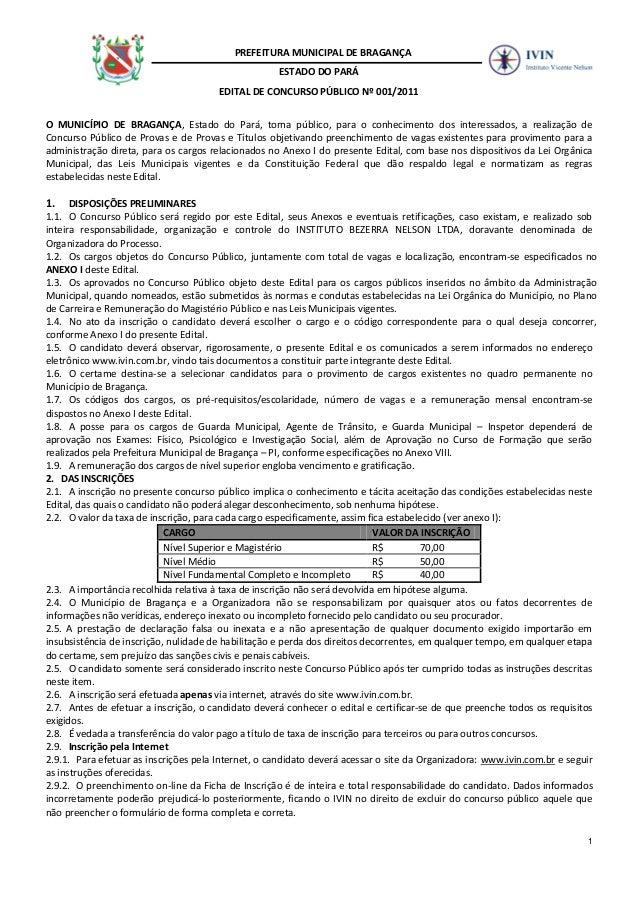 1 PREFEITURA MUNICIPAL DE BRAGANÇA ESTADO DO PARÁ EDITAL DE CONCURSO PÚBLICO Nº 001/2011 O MUNICÍPIO DE BRAGANÇA, Estado d...