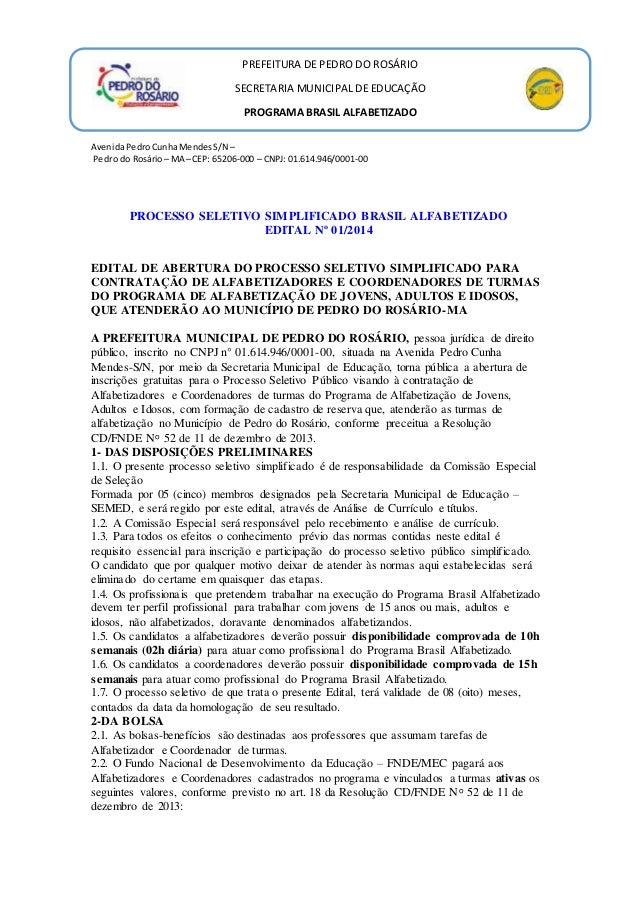 PREFEITURA DE PEDRO DO ROSÁRIO  SECRETARIA MUNICIPAL DE EDUCAÇÃO  PROGRAMA BRASIL ALFABETIZADO  Avenida Pedro Cunha Mendes...