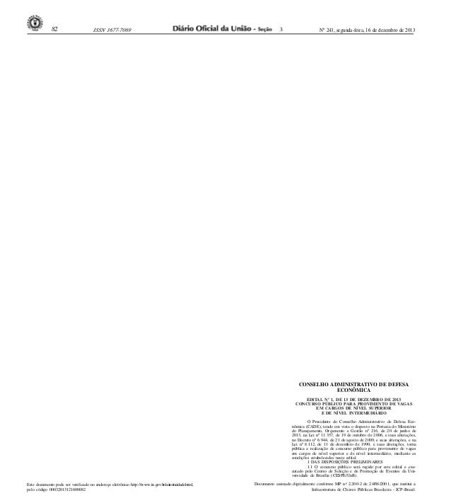 82  ISSN 1677-7069  3  Nº 243, segunda-feira, 16 de dezembro de 2013  CONSELHO ADMINISTRATIVO DE DEFESA ECONÔMICA EDITAL N...