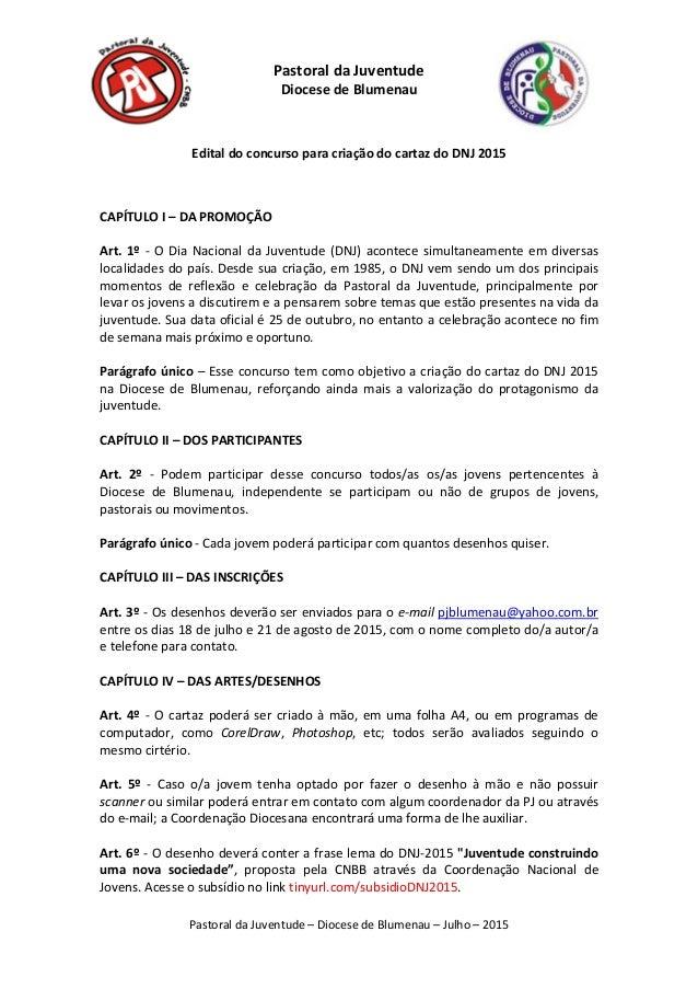 PastoraldaJuventude–DiocesedeBlumenau–Julho–2015  PastoraldaJuventude DiocesedeBlumenau  Editaldoconc...