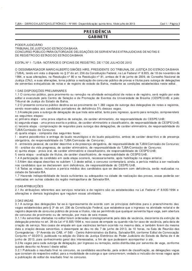 Cad 1 / Página 3TJBA – DIÁRIO DA JUSTIÇA ELETRÔNICO – Nº 995 - Disponibilização: quinta-feira, 18 de julho de 2013 PRESIDÊ...