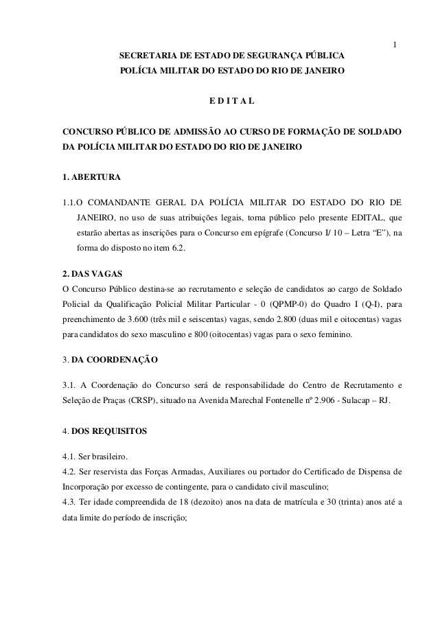 1                 SECRETARIA DE ESTADO DE SEGURANÇA PÚBLICA                 POLÍCIA MILITAR DO ESTADO DO RIO DE JANEIRO   ...