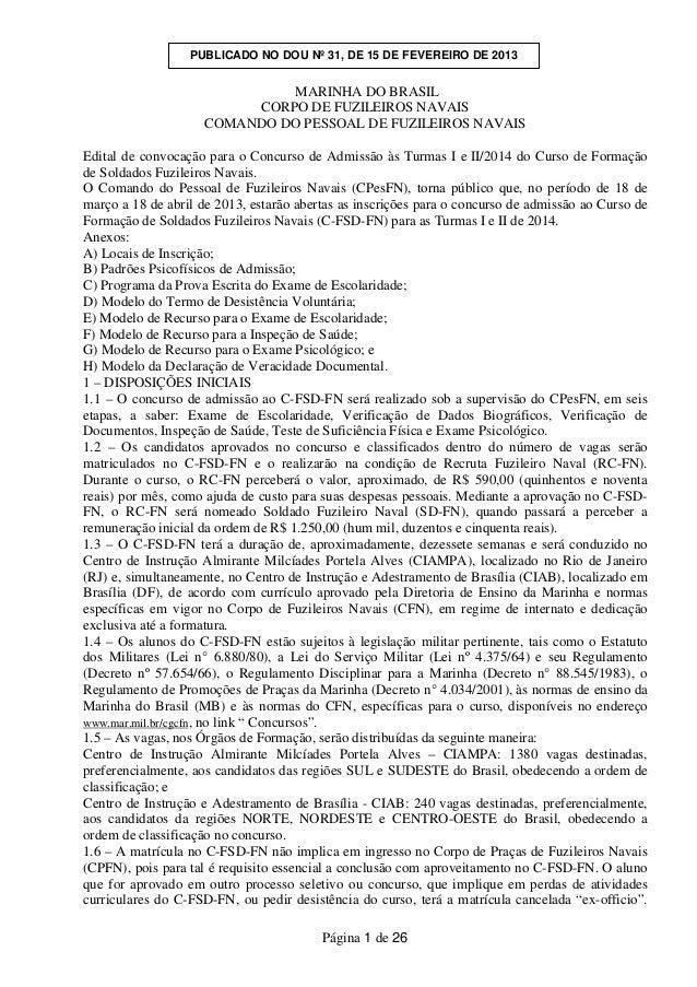 PUBLICADO NO DOU Nº 31, DE 15 DE FEVEREIRO DE 2013                              MARINHA DO BRASIL                         ...