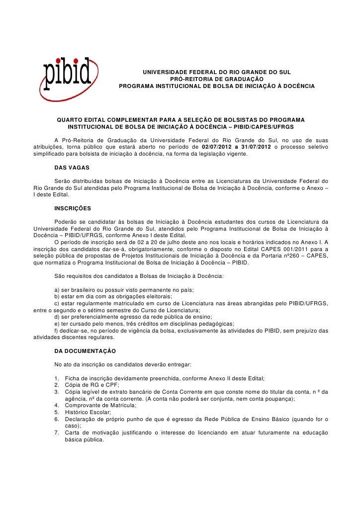 UNIVERSIDADE FEDERAL DO RIO GRANDE DO SUL                                              PRÓ-REITORIA DE GRADUAÇÃO          ...
