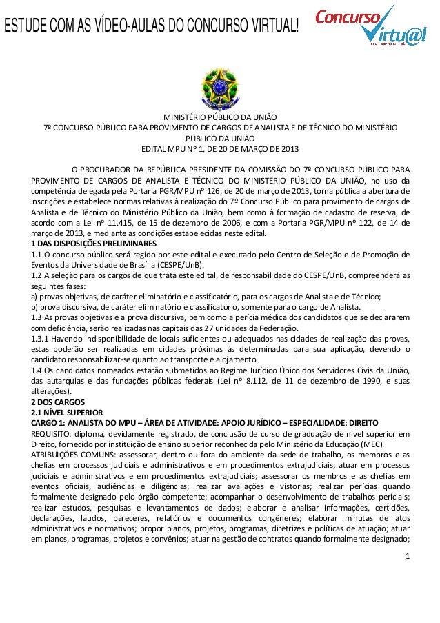 ESTUDE COM AS VÍDEO-AULAS DO CONCURSO VIRTUAL!                                   MINISTÉRIO PÚBLICO DA UNIÃO       7º CONC...