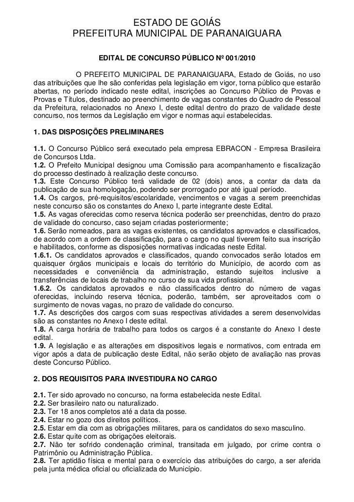 ESTADO DE GOIÁS            PREFEITURA MUNICIPAL DE PARANAIGUARA                    EDITAL DE CONCURSO PÚBLICO Nº 001/2010 ...