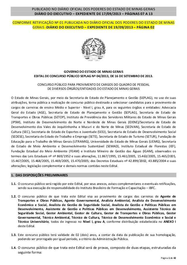 PUBLICADO NO DIÁRIO OFICIAL DOS PODERES DO ESTADO DE MINAS GERAIS DIÁRIO DO EXECUTIVO – EXPEDIENTE DE 17/09/2013 – PÁGINAS...