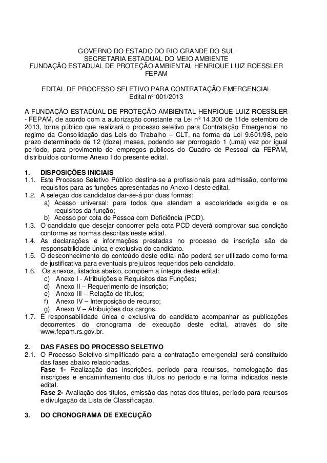 GOVERNO DO ESTADO DO RIO GRANDE DO SUL  SECRETARIA ESTADUAL DO MEIO AMBIENTE  FUNDAÇÃO ESTADUAL DE PROTEÇÃO AMBIENTAL HENR...