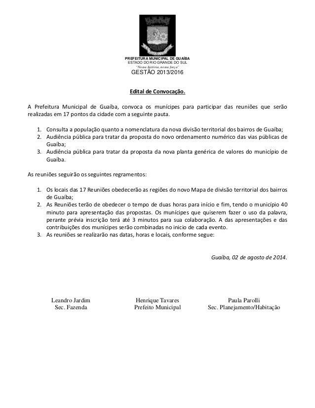 """PREFEITURA MUNICIPAL DE GUAÍBA ESTADO DO RIO GRANDE DO SUL """"Nossa história, nossa força"""" GESTÃO 2013/2016 ĚŝƚĂů ĚĞ ŽŶǀŽĐĂĕ..."""