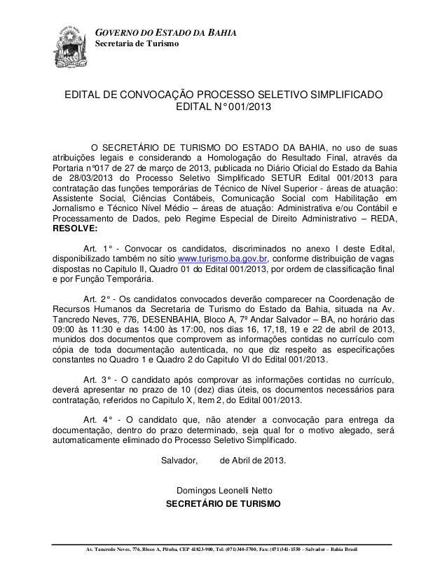 GOVERNO DO ESTADO DA BAHIA            Secretaria de Turismo   EDITAL DE CONVOCAÇÃO PROCESSO SELETIVO SIMPLIFICADO         ...