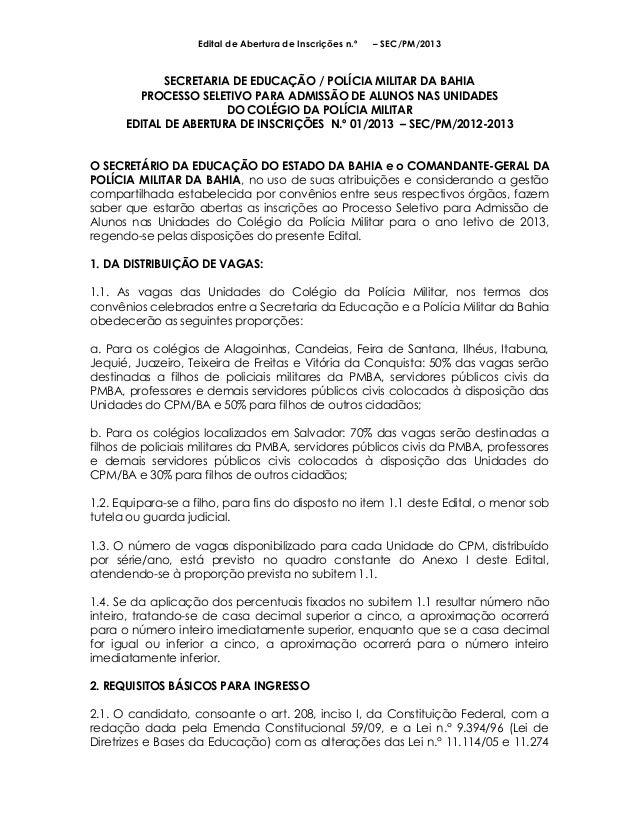 Edital de Abertura de Inscrições n.º   – SEC/PM/2013             SECRETARIA DE EDUCAÇÃO / POLÍCIA MILITAR DA BAHIA        ...
