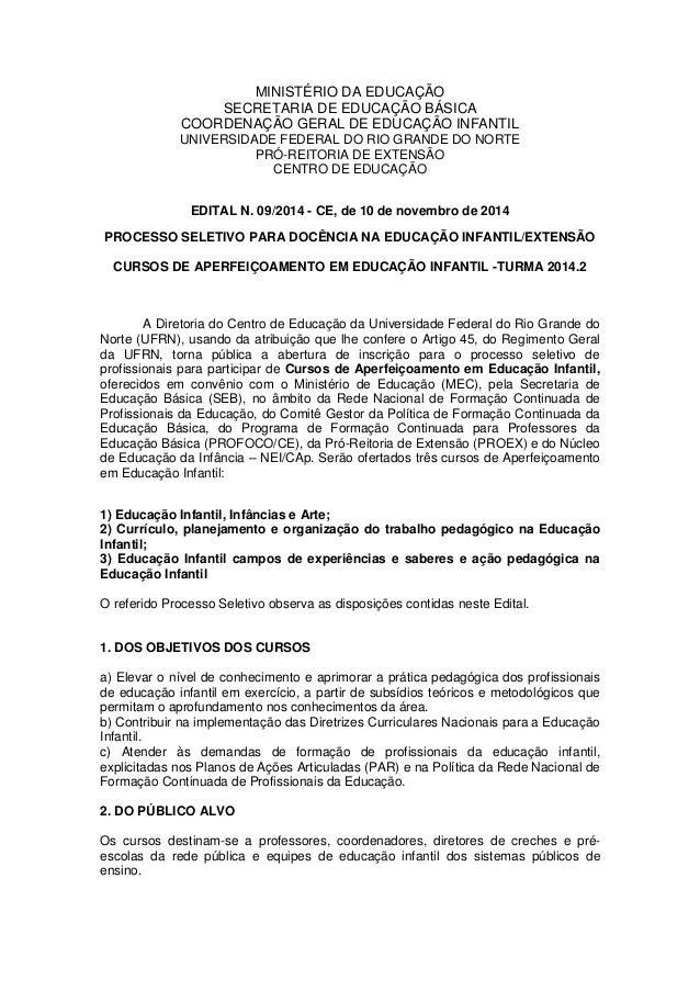 MINISTÉRIO DA EDUCAÇÃO  SECRETARIA DE EDUCAÇÃO BÁSICA  COORDENAÇÃO GERAL DE EDUCAÇÃO INFANTIL  UNIVERSIDADE FEDERAL DO RIO...
