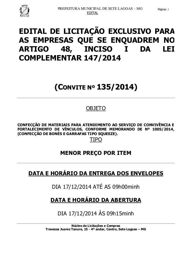 PREFEITURA MUNICIPAL DE SETE LAGOAS – MG EDITAL Página: 1 EDITAL DE LICITAÇÃO EXCLUSIVO PARA AS EMPRESAS QUE SE ENQUADREM ...