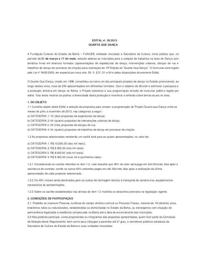 EDITAL nº. 03/2013                                                  QUARTA QUE DANÇAA Fundação Cultural do Estado da Bahia...