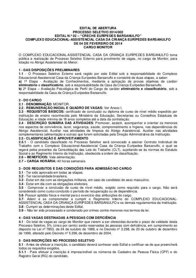 "EDITAL DE ABERTURA PROCESSO SELETIVO 2014/002 EDITAL N.º 02 – ""CRECHE EURÍPEDES BARSANULFO"" COMPLEXO EDUCACIONAL-ASSISTENC..."