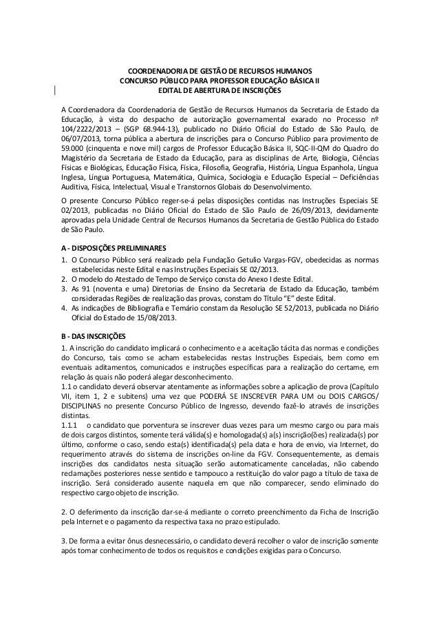 COORDENADORIA DE GESTÃO DE RECURSOS HUMANOS CONCURSO PÚBLICO PARA PROFESSOR EDUCAÇÃO BÁSICA II EDITAL DE ABERTURA DE INSCR...