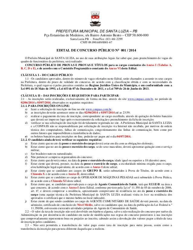 PREFEITURA MUNICIPAL DE SANTA LUZIA – PB Pça Estanislau de Medeiros, s/n Bairro Antonio Bento – CEP 58.600-000 Santa Luzia...
