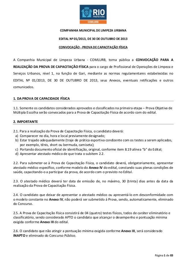 COMPANHIA MUNICIPAL DE LIMPEZA URBANA EDITAL Nº 01/2013, DE 30 DE OUTUBRO DE 2013 CONVOCAÇÃO - PROVA DE CAPACITAÇÃO FÍSICA...