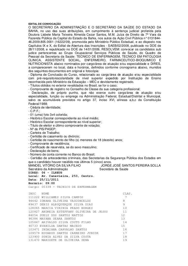 EDITAL DE CONVOCAÇÃOO SECRETÁRIO DA ADMINISTRAÇÃO E O SECRETÁRIO DA SAÚDE DO ESTADO DABAHIA, no uso das suas atribuições, ...