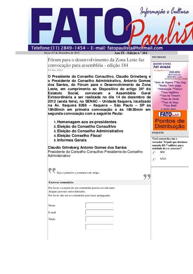 Sexta, 07 de Dezembro de 2012                                  Ano IX - Edição n º 184                                    ...