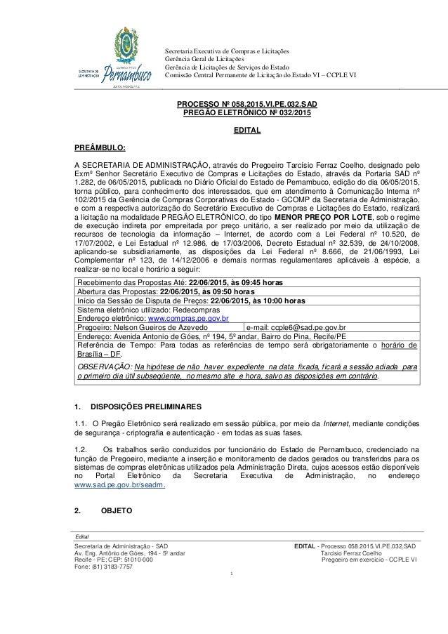 Secretaria Executiva de Compras e Licitações Gerência Geral de Licitações Gerência de Licitações de Serviços do Estado Com...