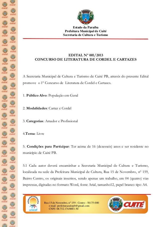 Estado da ParaíbaPrefeitura Municipal de CuitéSecretaria de Cultura e TurismoRua 15 de Novembro, nº 159 - Centro - 58175-0...
