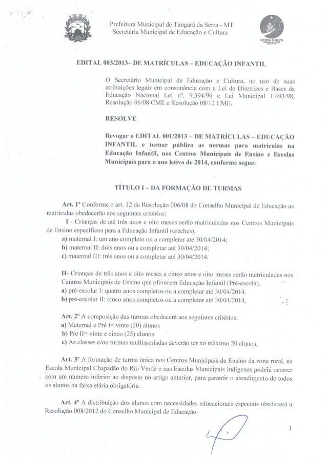 Edital de matrículas 003/2013 - Educação Infantil