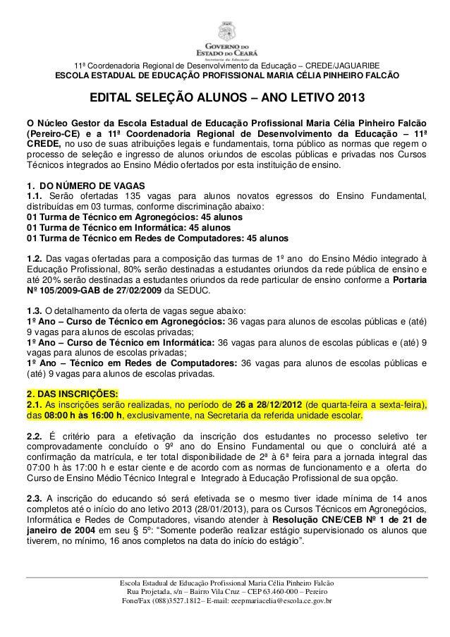 11ª Coordenadoria Regional de Desenvolvimento da Educação – CREDE/JAGUARIBE      ESCOLA ESTADUAL DE EDUCAÇÃO PROFISSIONAL ...