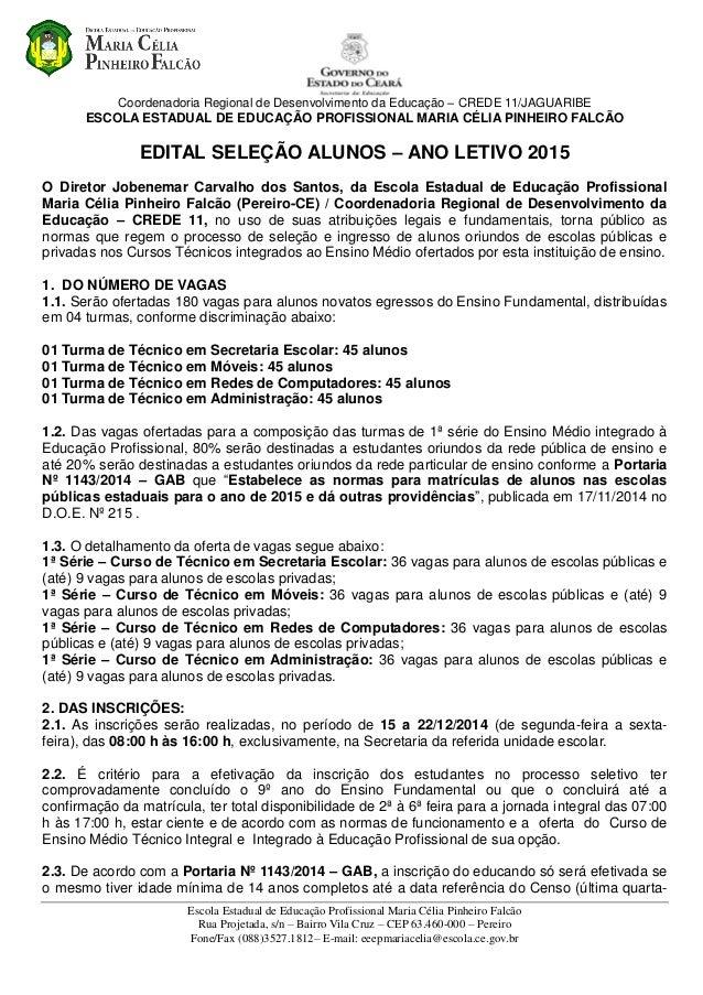 Coordenadoria Regional de Desenvolvimento da Educação – CREDE 11/JAGUARIBE  ESCOLA ESTADUAL DE EDUCAÇÃO PROFISSIONAL MARIA...