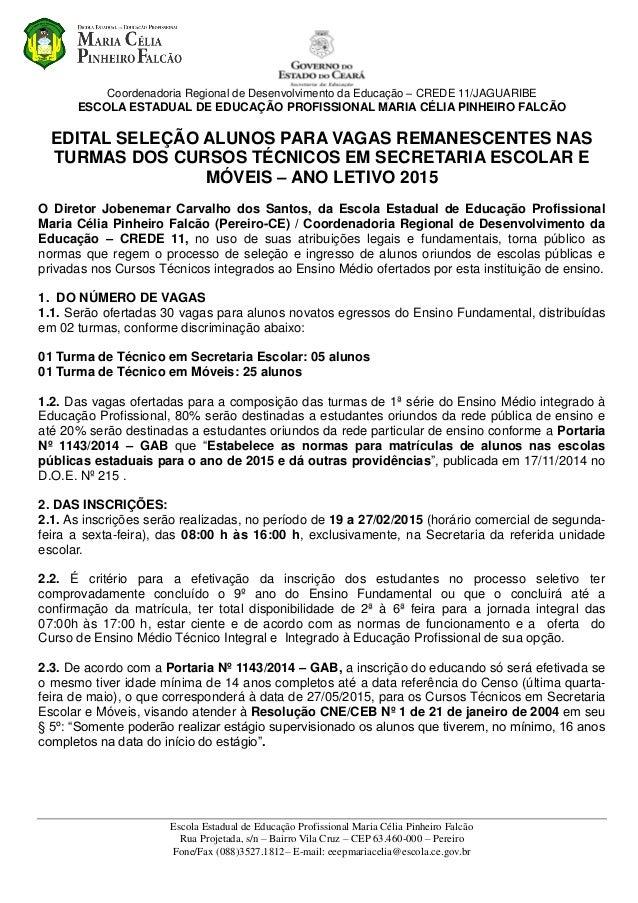Coordenadoria Regional de Desenvolvimento da Educação – CREDE 11/JAGUARIBE ESCOLA ESTADUAL DE EDUCAÇÃO PROFISSIONAL MARIA ...