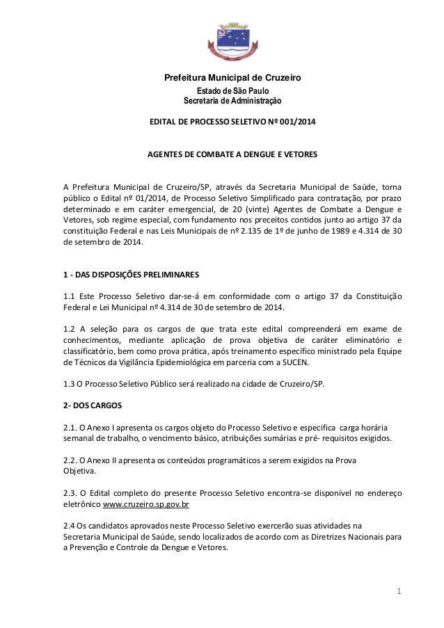 Prefeitura Municipal de Cruzeiro Estado de São Paulo Secretaria de Administração 1 EDITAL DE PROCESSO SELETIVO Nº 001/2014...