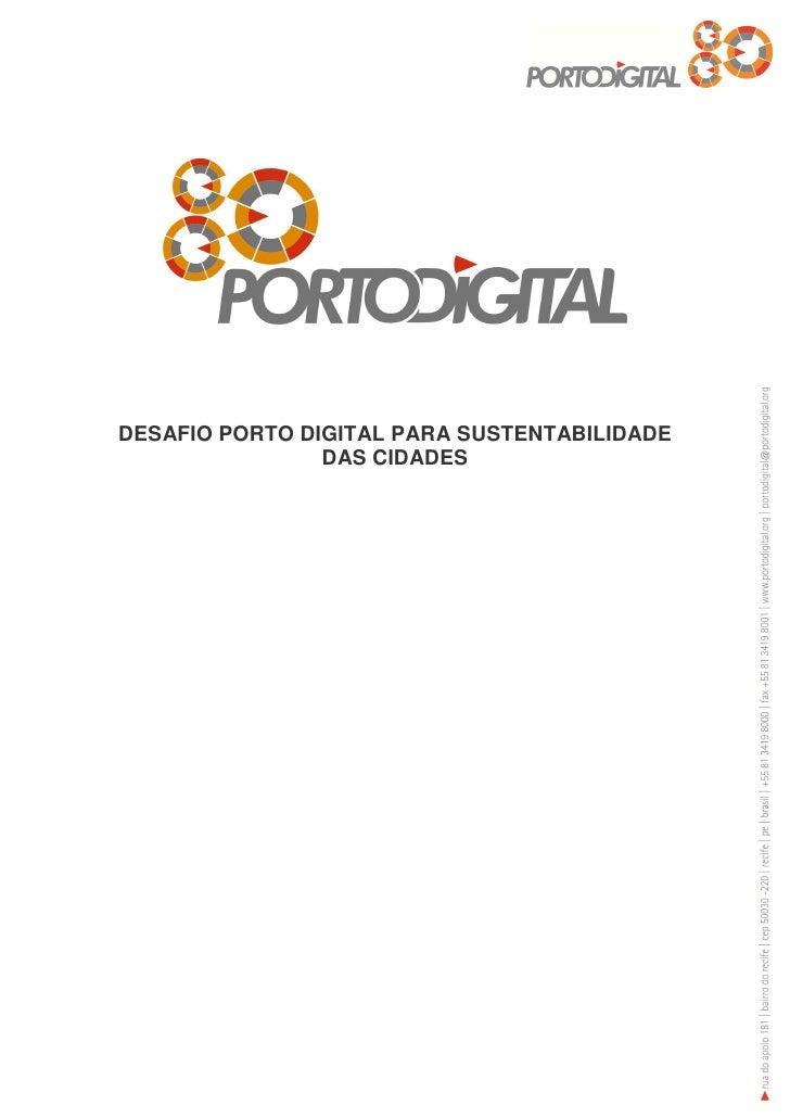 DESAFIO PORTO DIGITAL PARA SUSTENTABILIDADE                DAS CIDADES
