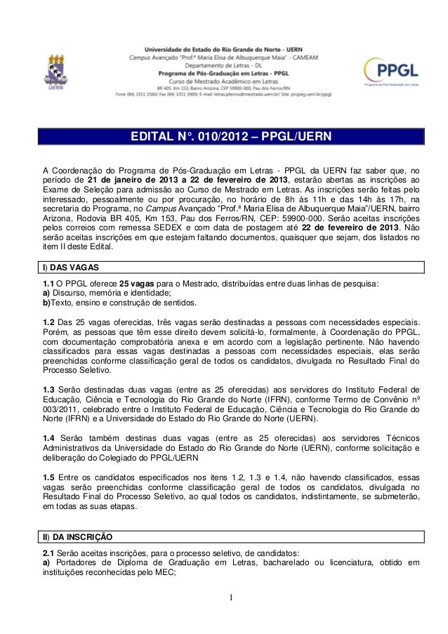 EDITAL N°. 010/2012 – PPGL/UERNA Coordenação do Programa de Pós-Graduação em Letras - PPGL da UERN faz saber que, noperíod...