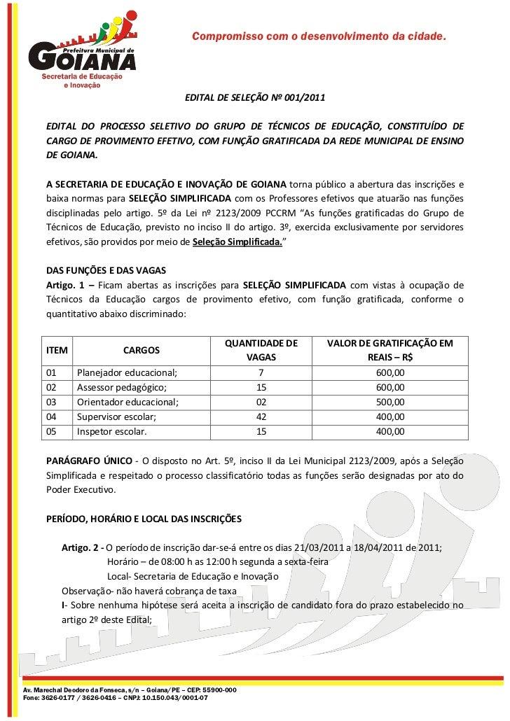 Compromisso com o desenvolvimento da cidade.                                                 EDITAL DE SELEÇÃO Nº 001/2011...