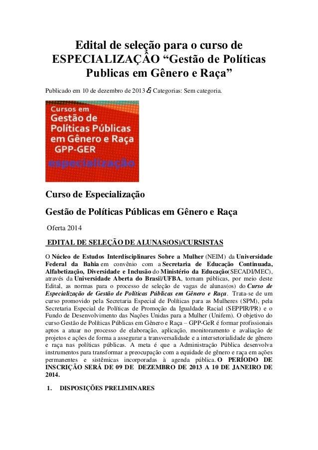 """Edital de seleção para o curso de ESPECIALIZAÇÂO """"Gestão de Políticas Publicas em Gênero e Raça"""" Publicado em 10 de dezemb..."""