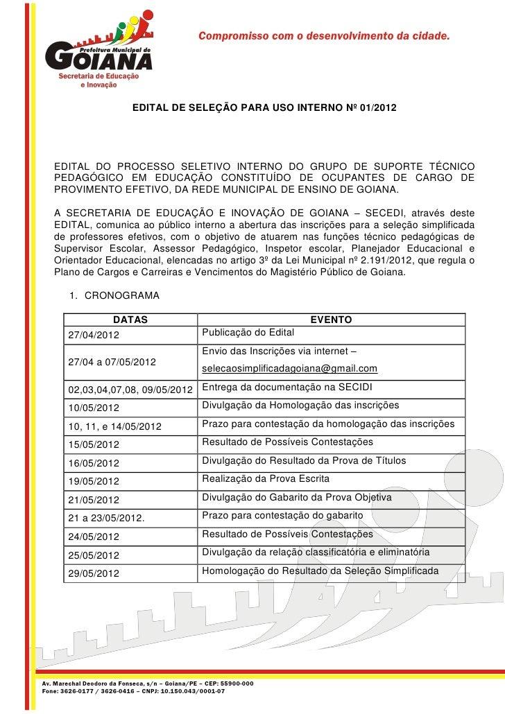 Compromisso com o desenvolvimento da cidade.                           EDITAL DE SELEÇÃO PARA USO INTERNO Nº 01/2012   EDI...