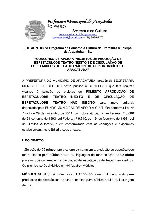 1jPPrefeitura Municipal de AraçatubaESTADO DE SÃO PAULOSecretaria da Culturawww.secretariacult.blogspot.comsecretariacult@...