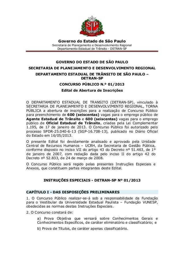 Governo do Estado de São Paulo Secretaria de Planejamento e Desenvolvimento Regional Departamento Estadual de Trânsito - D...
